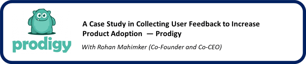 Prodigy case study for user feedback
